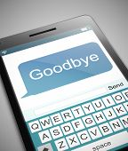 foto of goodbye  - Illustration depicting a phone with a goodbye text message concept - JPG