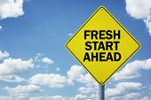Fresh start ahead road sign concept for business opportunity, future and new career poster