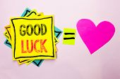 Text Sign Showing Good Luck. Conceptual Photo Lucky Greeting Wish Fortune Chance Success Feelings Bl poster