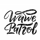 Surf Lettering Quote For Posters, Prints, Cards. Surfing Related Textile Design. Vector Vintage Illu poster