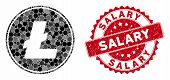 Mosaic Litecoin Coin And Grunge Stamp Watermark With Salary Phrase. Mosaic Vector Is Designed From L poster