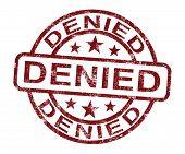picture of denied  - Denied Stamp Showing Rejection Decline Or Refusal - JPG