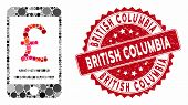 Mosaic British Pound Mobile Payment And Grunge Stamp Watermark With British Columbia Text. Mosaic Ve poster