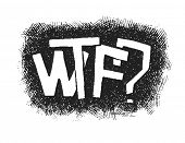 WTF? Hand drawn. Popular expression - Vector eps8