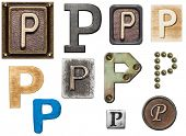 Alphabet made of wood, metal, plasticine. Letter P