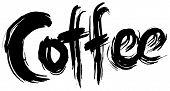Coffee Hand Lettering. Handmade Calligraphy.