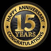 15 Years Happy Anniversary Congratulations Gold Label With Ribbon, Vector Illustration