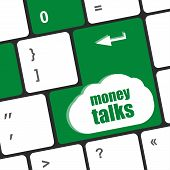 Money Talks On Computer Keyboard Key Button