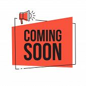 Coming Soon. Vector Red Sign Illustration Isolated On White Background, New Label Design For Sale, B poster