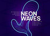 Electronic Fest. Trendy Concert Magazine Design. Dynamic Fluid Shape And Line. Neon Electronic Fest  poster