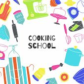 Cooking School Poster With Kitchenware, Cooker And Pots On Kitchen, Board, Chef Cook Apron Vector Il poster