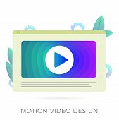Motion Video Graphic Design Studio Flat Vector Icon. Video Editor App For Create Video Content For V poster