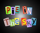 Pie In The Sky.