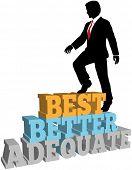Business Person Climbs Up Better Best Improvement Steps