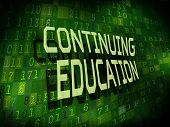 Continuing Education Words Isolated On Digital Background