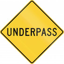 stock photo of underpass  - United States road warning sign  - JPG