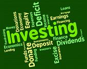 pic of indications  - Investing Word Indicating Return On Investment And Investments Invests - JPG