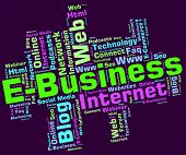 stock photo of ebusiness  - Ebusiness Word Showing World Wide Web And Web Site - JPG