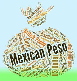 image of pesos  - Mexican Peso Indicating Mexico Pesos And Market - JPG