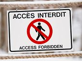 Bilingual Access Forbiden Sign On Rope