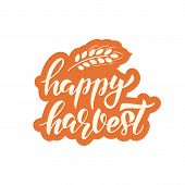Happy Harvest - Hand Drawn Lettering Phrase And Autumn Harvest Symbols. Harvest Fest Poster Design.  poster