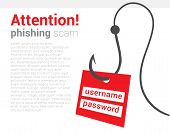 Attention Phishing Scam Icon. Warning Poster That Your Computer Is Trying Hack And Steal Your Person poster