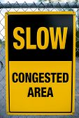 Slow - Congested Area Sign