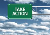 Creative sign with the message - Take Action