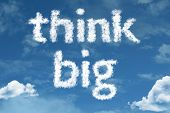 Amazing Think Big text on clouds