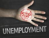 Educational and Creative composition with the message Stop Unemployment on the blackboard