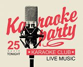Vector Music Poster Or Banner For Karaoke Club With Calligraphic Inscription Karaoke Party And Reali poster