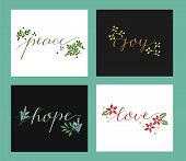 Collection With 4 Holiday Cards Made Hand Lettering Love, Hope, Peace, Joy. poster