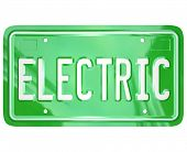 The word Electric on a green metal license plate for a car, automobile or other vehicle that uses alternative fuel or energy to save the environment through reduction of carbon gas emissions