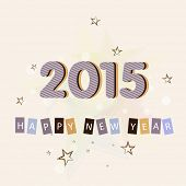 Happy New Year 2015 poster, banner or flyer with stylish text on stars decorated background.