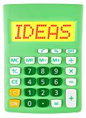 Calculator With Ideas On Display Isolated
