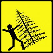 dangerous warning sign agisnt falling christmas trees