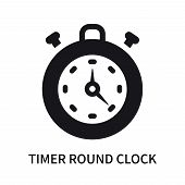 Timer Round Clock Icon Isolated On White Background. Timer Round Clock Icon Simple Sign. Timer Round poster