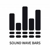 Sound Wave Bars Icon Isolated On White Background. Sound Wave Bars Icon Simple Sign. Sound Wave Bars poster