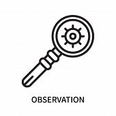 Observation Icon Isolated On White Background. Observation Icon Simple Sign. Observation Icon Trendy poster