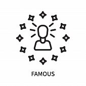 Famous Icon Isolated On White Background. Famous Icon Simple Sign. Famous Icon Trendy And Modern Sym poster
