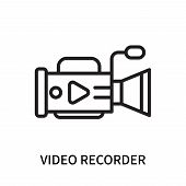 Video Recorder Icon Isolated On White Background. Video Recorder Icon Simple Sign. Video Recorder Ic poster