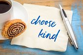 choode kind - inspirational handwriting on a napkin with a cup of coffee poster