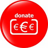 Donate Sign Icon. Euro Eur Symbol. Shiny Button. Modern Ui Website Button