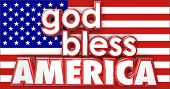 God Bless America 3d words on the red, white and blue flag of the United States or USA