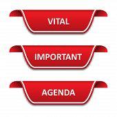 Set Of Tags Ribbons. Vital, Important, Agenda poster