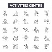 Activities Centre Line Icons, Signs Set, Vector. Activities Centre Outline Concept, Illustration: Ce poster