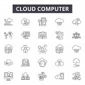 Cloud Computing Line Icons, Signs Set, Vector. Cloud Computing Outline Concept, Illustration: Cloud, poster