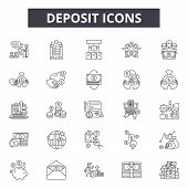 Deposit Line Icons, Signs Set, Vector. Deposit Outline Concept, Illustration: Deposit, Money, Cash,  poster