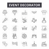Event Decorator Line Icons, Signs Set, Vector. Event Decorator Outline Concept, Illustration: Debusi poster