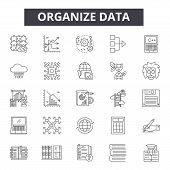 Organize Data Line Icons, Signs Set, Vector. Organize Data Outline Concept, Illustration: Data, Busi poster